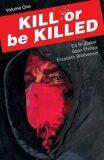 Kill Or Be Killed Volume 1 - Ed Brubaker