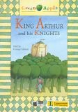 King Arthur and his Knights + CD (Black Cat Readers Level 2 Green Apple Edition) - George Gibson