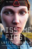 Kiss Me First (Film Tie In) - Lottie Moggach