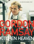 Kitchen Heaven - Gordon Ramsay