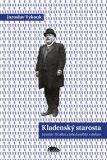 Kladenský starosta - Jaroslav Vykouk