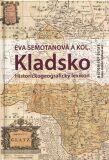 Kladsko. Historickogeografický lexikon - Eva Semotanová