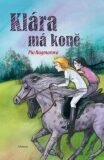 Klára má koně - Pia Hagmarová