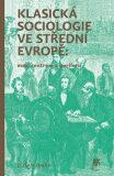 Klasická sociologie ve střední Evropě - Dušan Janák