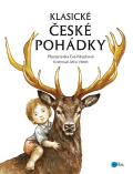 Klasické české pohádky - Eva Mrázková