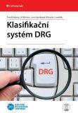 Klasifikační systém DRG - Jiří Němec, ...