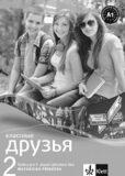 Klassnyje druzja 2 Ruština Metod. příruč + CD - Klett