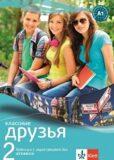 Klassnyje druzja 2 Ruština Učebnice - Klett