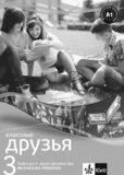 Klassnyje druzja 3 Ruština Metod. příruč + CD - ...