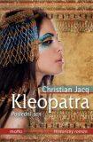 Kleopatra. Poslední sen - Christian Jacq