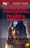 Kleopatra makedonská - Pilátova milenka - Gisbert Haefs