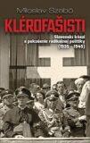 Klérofašisti - Miloslav Szabó