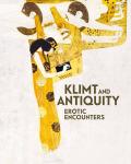 Klimt and Antiquity: Erotic Encounters - Tobias G. Natter, ...