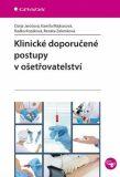 Klinické doporučené postupy v ošetřovatelství - Darja Jarošová, ...