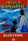 Klub Lysek - Arthur Ransome