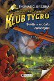 Klub Tygrů - Světla v močálu čarodějnic - Thomas C. Brezina