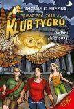 Klub Tygrů – Volání zlaté sovy - Thomas C. Brezina