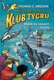 Klub Tygrů – Maják na útesech duchů - Thomas C. Brezina