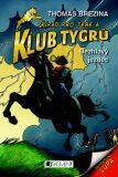 Klub Tygrů - Bezhlavý jezdec - Thomas C. Brezina