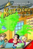 Klub Tygrů - Hlas ze záhrobí - Thomas C. Brezina