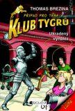 Klub Tygrů – Ukradený vynález - Thomas C. Brezina