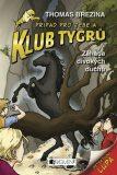 Klub Tygrů - Záhada divokých duchů - Thomas C. Brezina