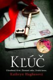 Kľúč - Kathryn Hughesová