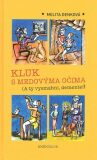 Kluk s medovýma očima - Melita Denková