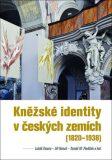 Kněžské identity včeských zemích - Lukáš Fasora, ...