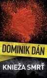 Knieža smrť - Dominik Dán