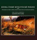 Kniha české myslivecké poezie - Oldřich Tripes, ...