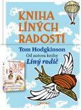 Kniha líných radostí - Tom Hodgkinson, Kieran Dan