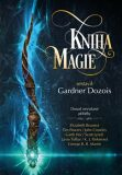 Kniha magie - Crowley John,  Tim Powers, ...