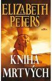 Kniha mrtvých - Elizabeth Peters