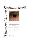 Kniha o duši - Thomas Moore