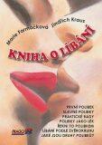 Kniha o líbání - Marie Formáčková, ...