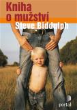 Kniha o mužství - Steve Biddulph