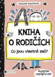 Kniha o rodičích - Francoize Boucher