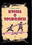 Kniha o soubojích - Vladimír Dolínek