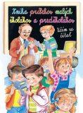 Kniha príbehov malých školákov a predškolákov - Carlos Busquets