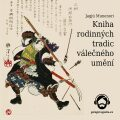 Kniha rodinných tradic válečného umění - Jagjú Munenori