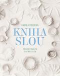 Kniha SLOU - Kamila Boudová