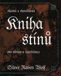 Kniha stínů - Silver RavenWolf