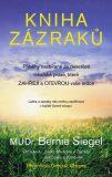 Kniha zázraků - Bernie S. Siegel