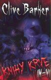 Knihy krve lV-Vl - Clive Barker