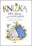 Knižka pre deti na veselé výlety - Michal Černík, ...