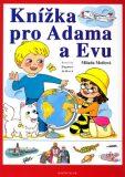 Knížka pro Adama a Evu - Milada Motlová, ...