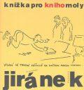 Knížka pro knihomoly - Vladimír Jiránek