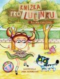 Knížka pro Lucinku - Milena Lukešová