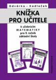 Knížka pro učitele k matematice pro 9.ročník ZŠ - Oldřich Odvárko, ...